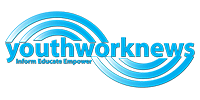 Youth Work News Is Here To INFORM EDUCATE EMPOWER Youth work Professional To deliver Quality Youth ~work With Young People